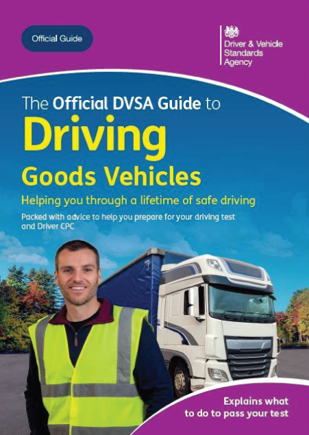 The Official DVSA Guide to Driving Goods Vehicles (LGV / HGV) Bo